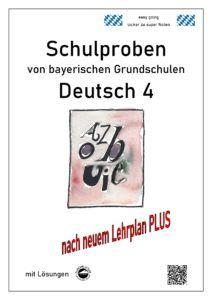 Schulproben aus Grundschulen in Bayern Deutsch Klasse 4