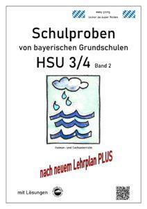 Schulproben HSU (Heimat- und Sachkunde) bayerischer Grundschulen Band 2