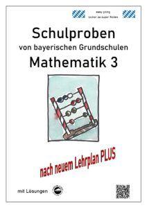 Schulproben Mathematik bayerischer Grundschulen 3. Klasse