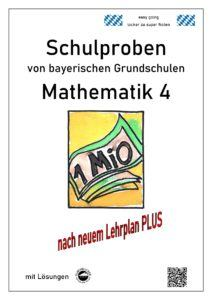 Schulproben Mathematik bayerischer Grundschulen 4. Klasse